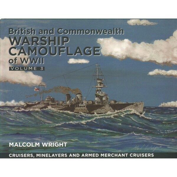 Warship Camouflage britannique et du Commonwealth de la Seconde Guerre mondiale Volume 3