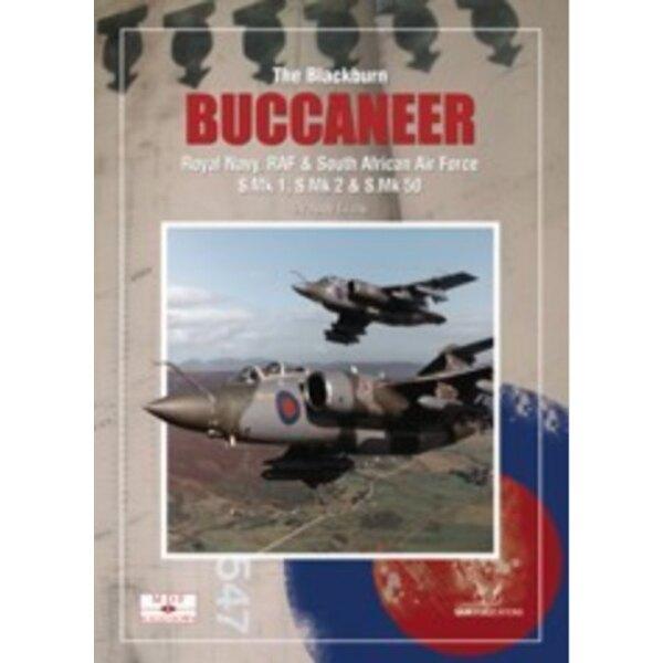 MDF 6 Blackburn vers le bas Scaled Buccaneer par Andy EvansBuilt par Blackburn à Brough, le Buccaneer incarne l'essence même du