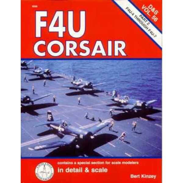 Livre Vought F4U Corsair part 2 F4U-4 through F4U-7 Volume 56 PLEASE NOTE THERE IS A SMALL AREA OF THE COVER THAT HAS BEEN BLEAC
