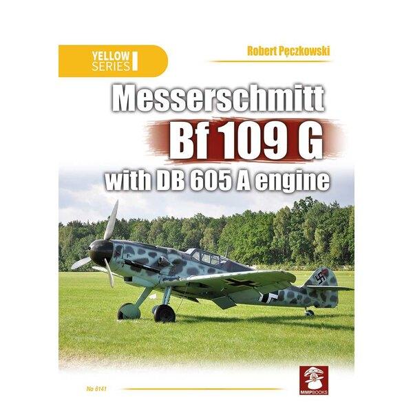 Livre Messerschmitt Bf-109G Format A4, 152 pages (88 in colour) <br /> <br /><br />The Messerschmitt Bf 109 was the German World