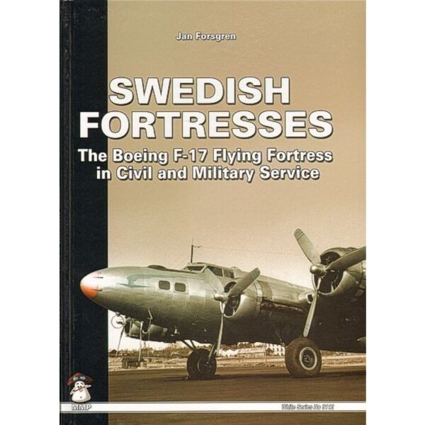 Livre Swedish Fortresses The Boeing F-17 Flying Fortress in Civil and Military Service with colour profiles of the colour scheme