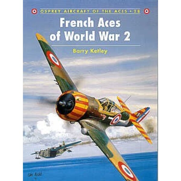 French Aces of WWII (Osprey Aircraft Of The Aces)