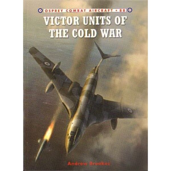 Victor Units Of The Cold War (Combat Aircraft Series)