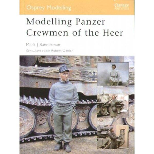 the Panzer Crewman of the Heer par Mark J Bannerman.