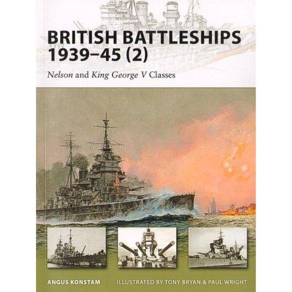 British Battleships 1939-45 (2): Nelson & King George V Classes