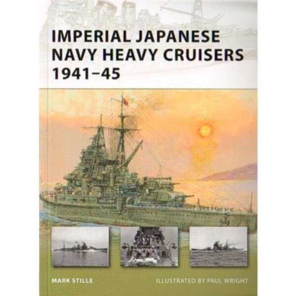 Imperial Japanese Navy Heavy Cruisers 1941-45 (New Vanguard Series)
