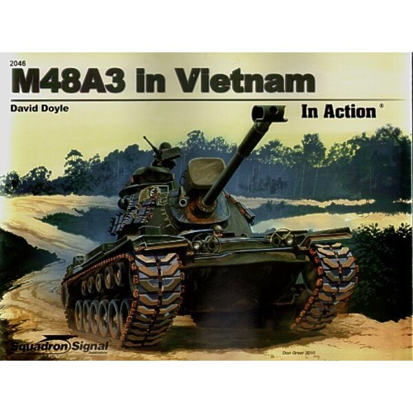 Livre M48A3 Patton Tank in Vietnam In Action