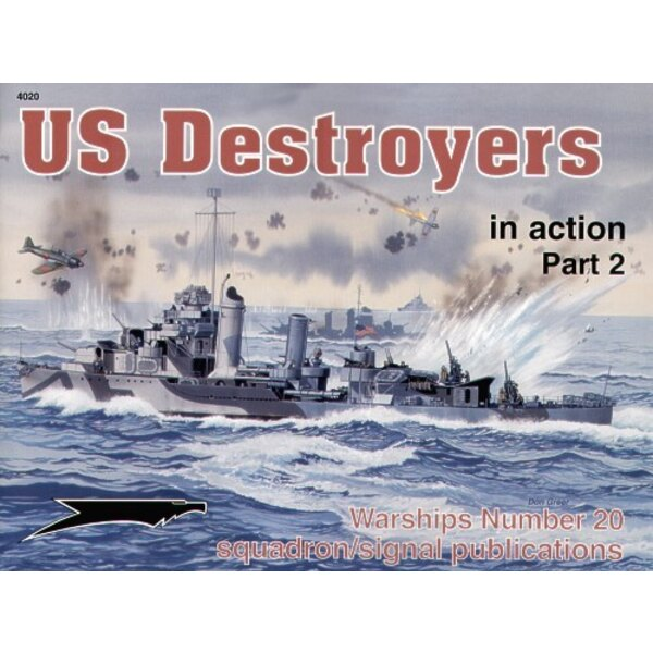 US Destroyers Part 2. (In Action Series)