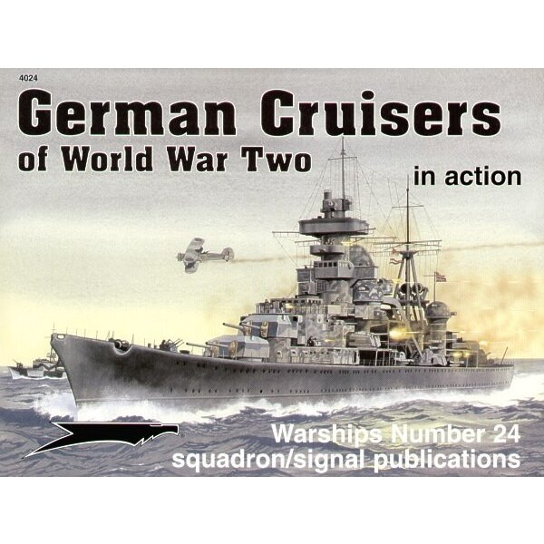 German WWII Cruisers (In Action Series)