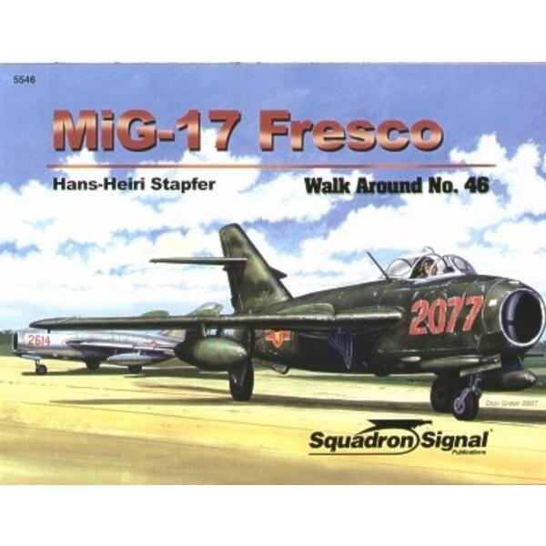 Livre Mikoyan MiG-17 Fresco (Walk Around Series)