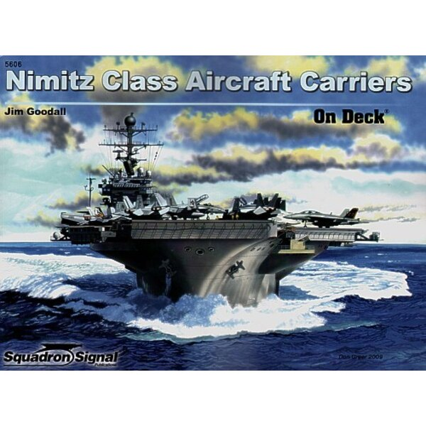 Nimitz Class Carriers On Deck (On Deck Series)