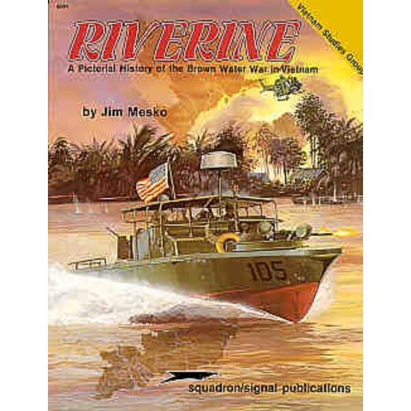 Riverine. Vietnam Brown Water (Specials Series)