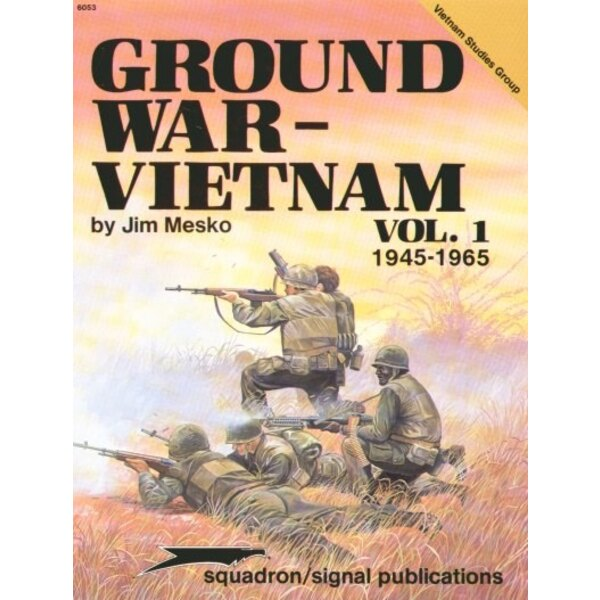 Ground War Vietnam Vol 1 1945-1965 (Specials Series)