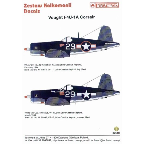Décal Vought F4U-1A Corsair (2) Both white 29 VF-17 Lt Ira Kepford with 3 tone camouflage. Bu 17684 with red outline national in