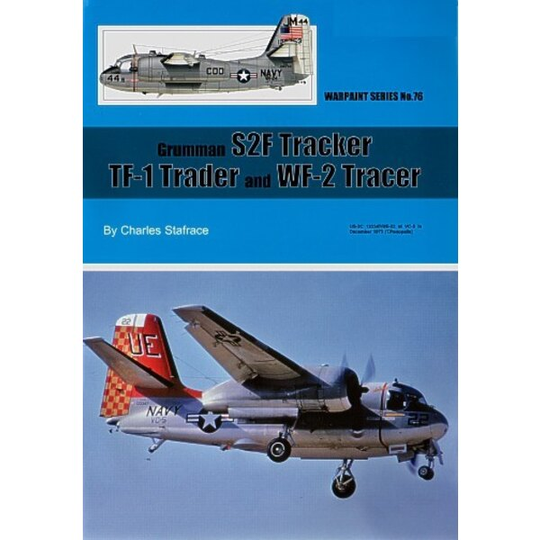 Grumman S2F Tracker TF-1 Trader and WF-2 Tracer by Charles Stafrace