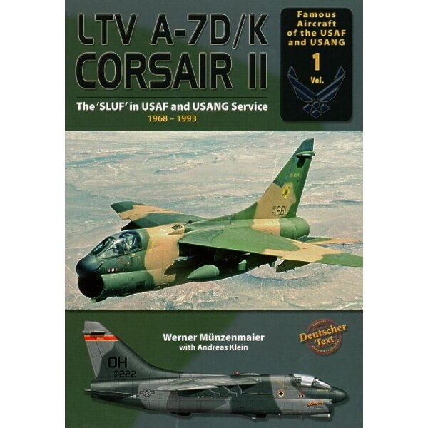 Livre Vought A-7D/K Corsair II The SLUF in USAF and USANG Service 1968-1993