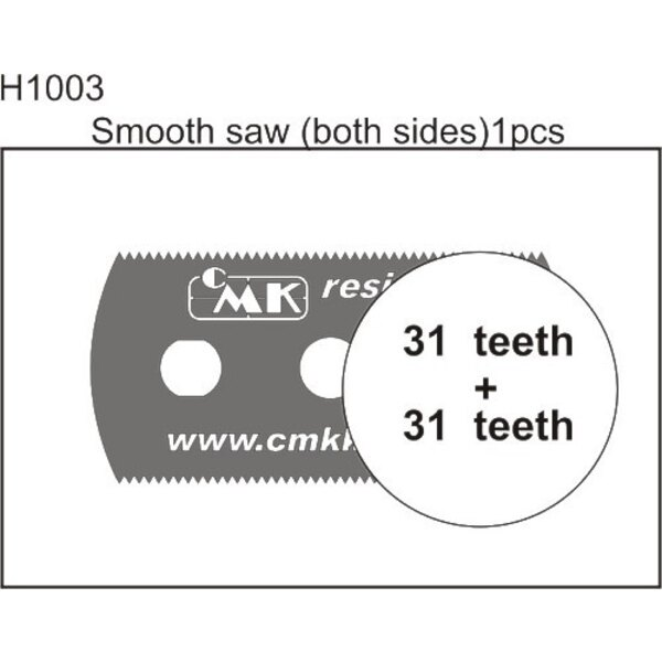 Smooth saw (both sides)