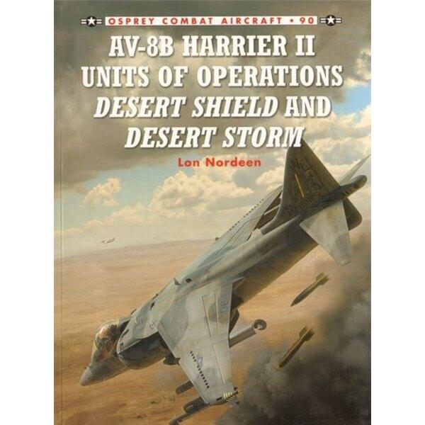 Livre McDonnell-Douglas AV-8B Harrier II Units of Operations Desert Shield and Desert Storm