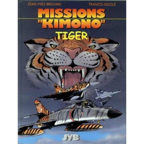 """Mission Kimono n°8 """"""""Tiger"""""""""""