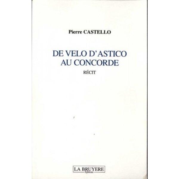 Livre De Velo d'Astico au Concorde