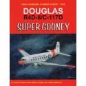 livre douglas r4d-8/c-117d super gooney by steve ginter with norm & tayler amgelo romano. 15-over 30