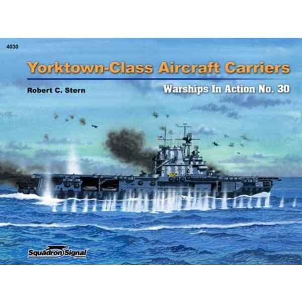 YORKTOWN -CLASS AIRCRAFT CARRIERS IN ACTION