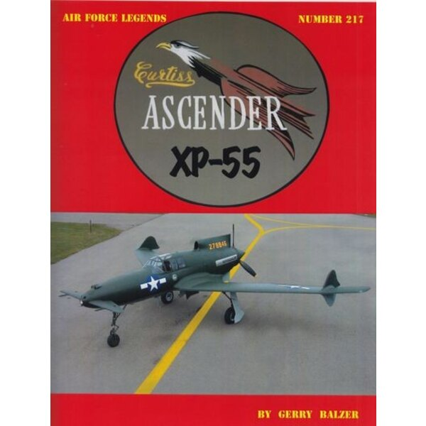 Livre Curtiss XP -55 Ascender par Gerry Balzer , 72 pages , des photos 148 - b & w , 4 photos couleurs .