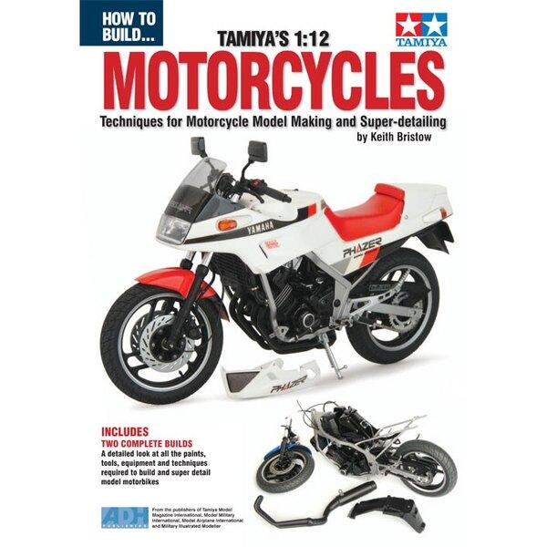 Comment construire les motos de Tamiya.Notre nouveau livre sur la construction de motos par l'expert résident sur Tamiya Model