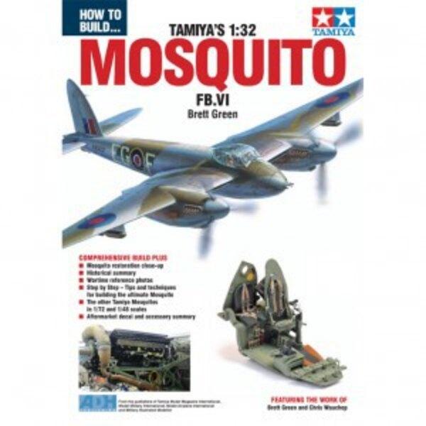 Comment construire Tamiya de Havilland Mosquito FB Mk.VI Le guide définitif pour la construction de la très attendue Tamiya 01h3