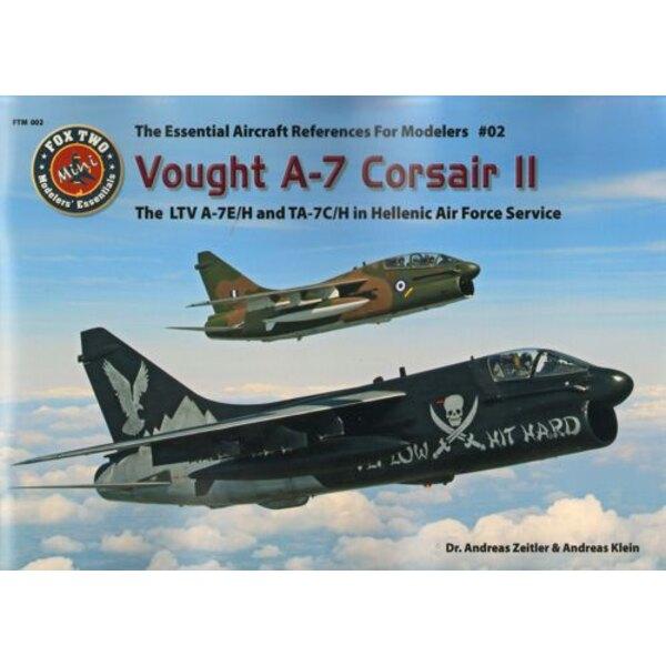 Livre Vought A-7 Corsair II.The Essential Références d'aéronefs pour les modélistes # 01