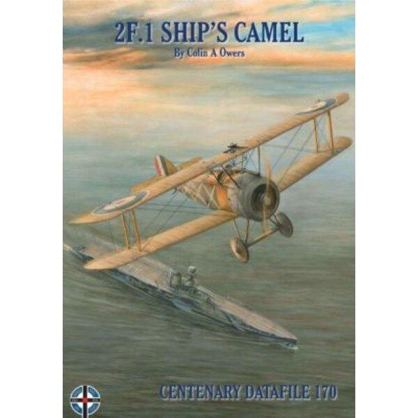 Livre Sopwith Camel 2F.1 navire.Ce tout nouveau étude du Sopwith 2F.1 Camel par Colin Owers offre de nouvelles perspectives dan