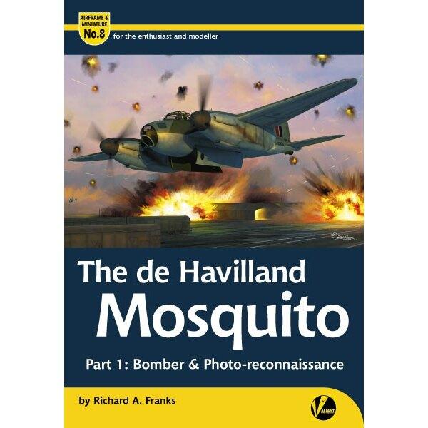 Livre AM-8 de Havilland Mosquito - Partie 1:. Bomber et Photo-reconnaissance par Richard A. Franks & bullet